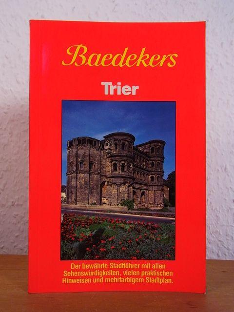 Baedekers Trier. Stadtführer - Baedeker, Karl