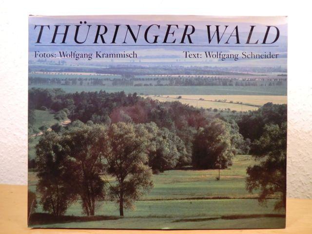 Thüringer Wald. Mit Ausflügen in das Thüringer Schiefergebirge - Schneider, Wolfgang (Text) / Krammisch, Wolfgang (Fotos)
