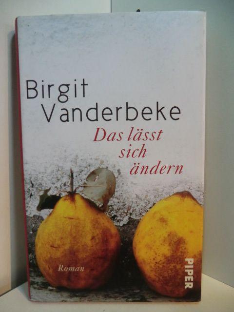 Das lässt sich ändern - Vanderbeke, Birgit
