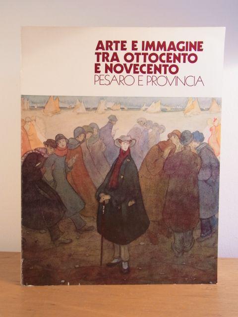 Arte E Immagine Tra Ottocento E Novecento Pesaro E Provincia 24