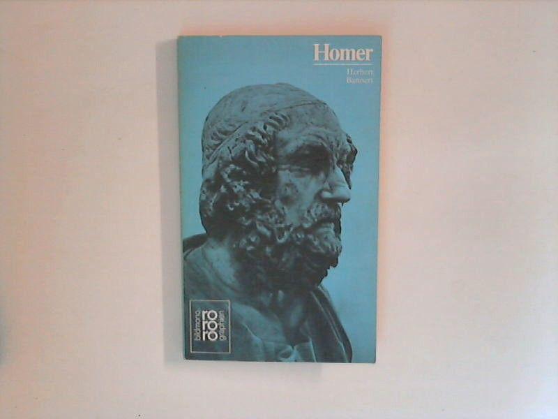 Homer in Selbstzeugnissen und Bilddokumenten. Hrsg.: Kurt Kusenberg. Rowohlts Monographien 272. - Bannert, Herbert