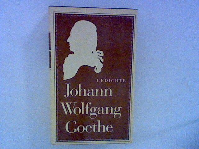 Gedichte. - Goethe, Johann Wolfgang von