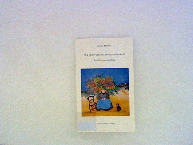 Der Geist des Johannisbrotbaums. Erzählungen aus Ibiza - Heberle, Gastao