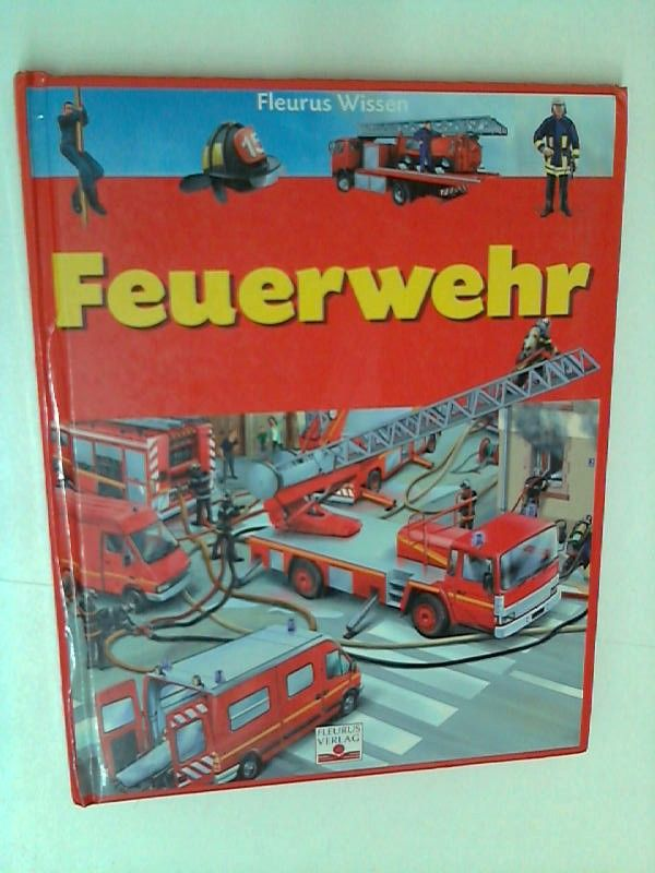 Fleurus Wissen - Feuerwehr - Beaumont, Emilie