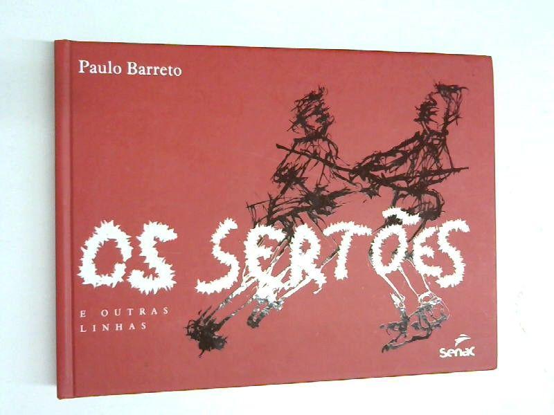 Os SertÃes e Outras Linhas (Em Portuguese do Brasil) - Paulo, Barreto