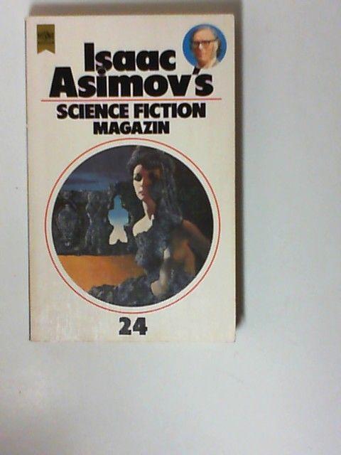 Isaac Asimov's Science Fiction Magazin 24 - Asimov, Isaac
