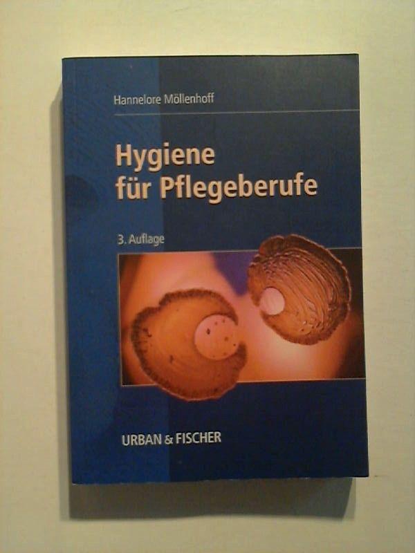 Hygiene für Pflegeberufe. - Möllenhoff, Hannelore
