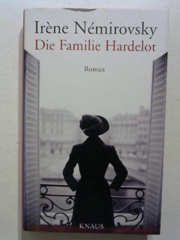 Die Familie Hardelot. - Nemirovsky, Irene