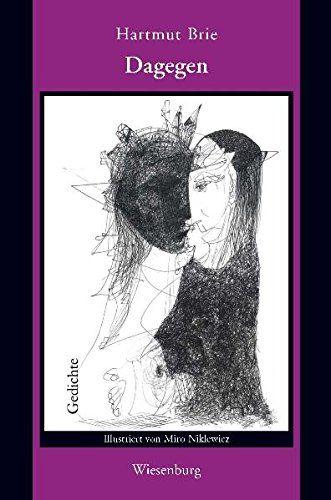 Dagegen Gedichte. Illustriert von Miro Niklewicz - Brie, Hartmut und Miro Niklewicz