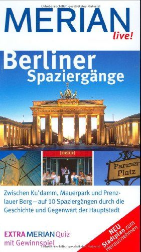 Berliner Spaziergänge Zwischen Ku'damm, Mauerpark und Prenzlauer Berg - auf 10 Spaziergängen durch Ges - Gisela, Buddée