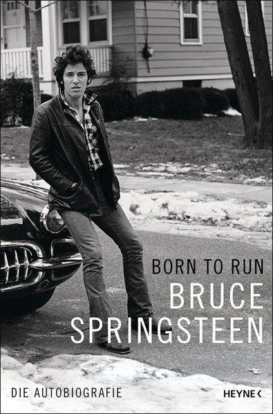 9783453201316 - Springsteen, Bruce, Teja Schwaner und Alexander Wagner: Born to Run. Die Autobiografie - Libro