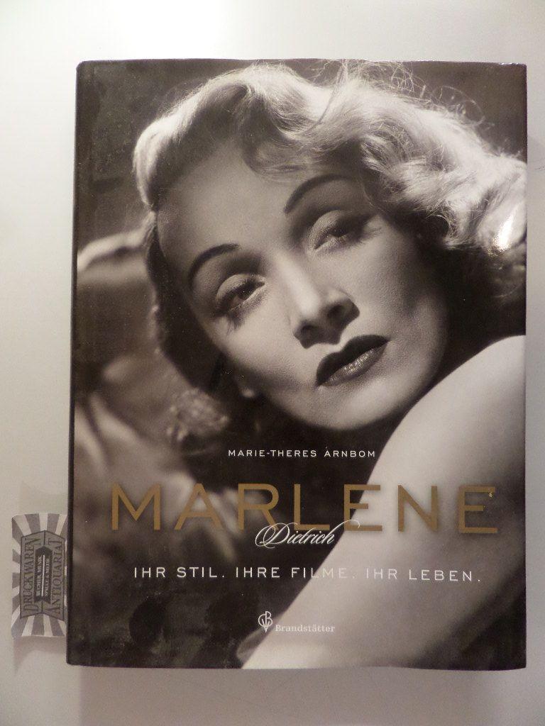 Marlene Dietrich : Ihr Stil - Ihre Filme - Ihr Leben. - Arnbom, Marie-Theres