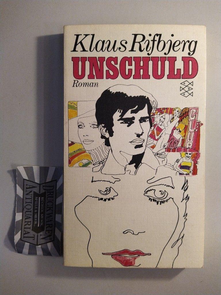 Unschuld: Roman. Fischer-Bücherei: 1141. - Rifbjerg, Klaus