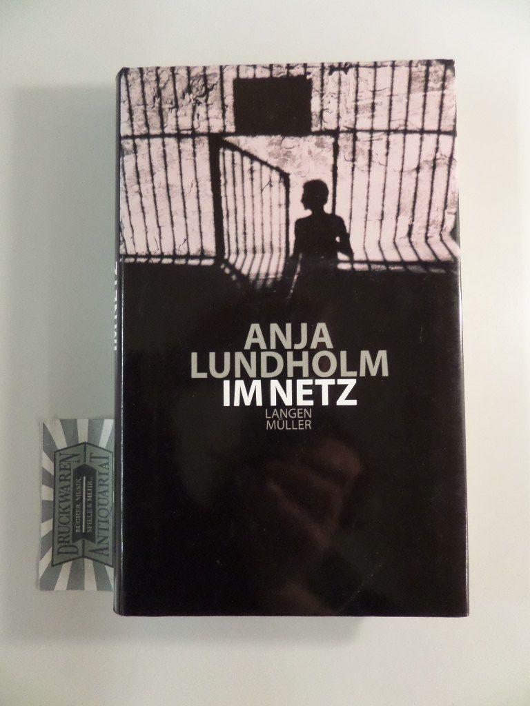 Im Netz. - Lundholm, Anja
