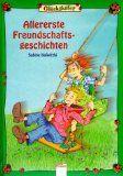 Allererste Freundschaftsgeschichten - Kalwitzki, Sabine