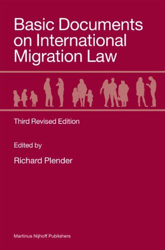 Basic Documents on International Migration Law: Third Revised Edition - Plender, Richard