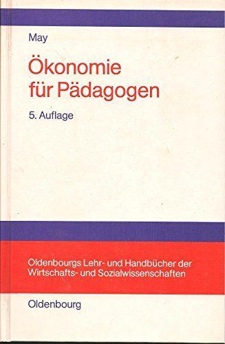 Ökonomie für Pädagogen - May, Hermann