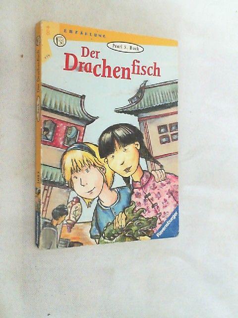 Der Drachenfisch. - Buck, Pearl S. und Bettina (Übers.) Hansmann