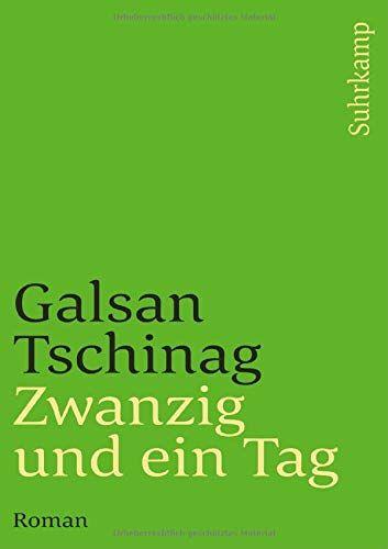 Zwanzig und ein Tag. Roman. Mit einem Glossar. - (=Suhrkamp Taschenbuch, st 2789). - Tschinag, Galsan