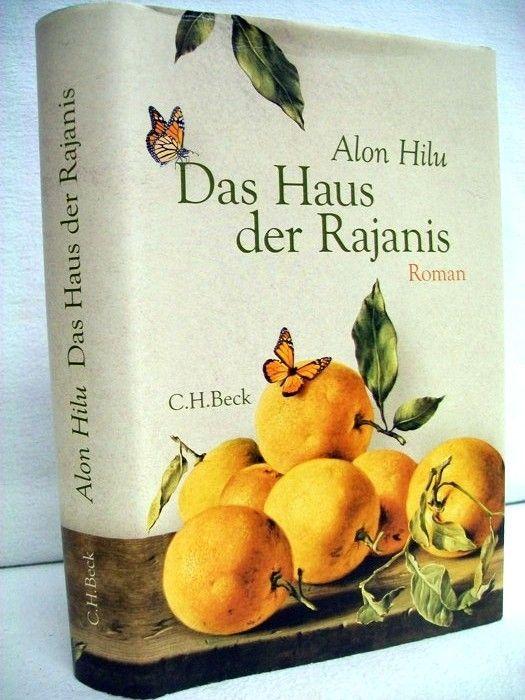 Das Haus der Rajanis. Roman. Alon Hilu. Aus dem Hebr. übers. von Markus Lemke - Hilu, Alon