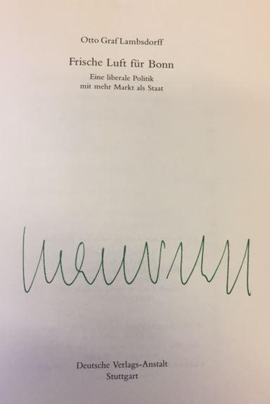 Frische Luft für Bonn Eine liberale Politik mit mehr Markt als Staat 1. Auflage - Lambsdorff, Otto.