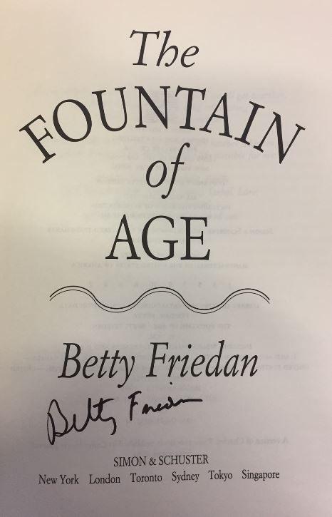 The Fountain of Age. - signierte Ausgabe - Betty Friedan - Friedan, Betty.