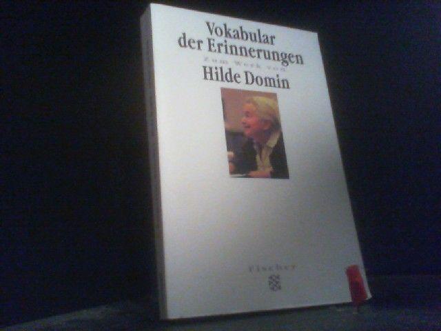 Vokabular der Erinnerung : zum Werk von Hilde Domin. hrsg. von Bettina v. Wangenheim / Fischer  13479 : Forum Wissenschaft : Kultur & Medien - Wangenheim, Bettina v. (Herausgeber)