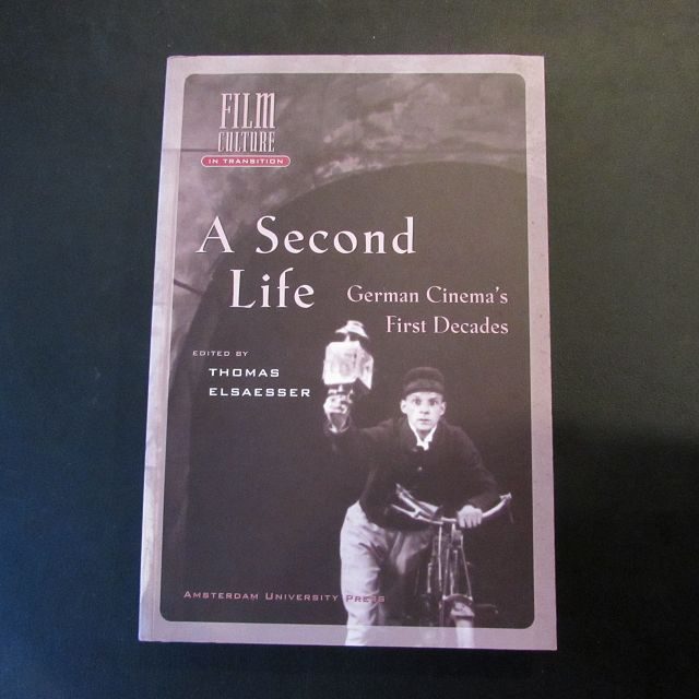 A Second Life - German Cinema's First Decades (Film Culture in Transition) - Elsaesser, Thomas