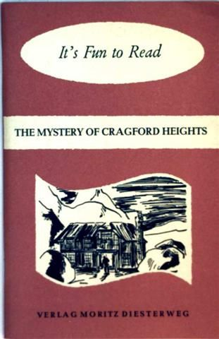 The Mystery of Cragford Heights - It's Fun to Read - Kurt Schrey