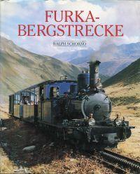 3905111012 - Schorno, Ralph: Furka-Bergstrecke. - Livre