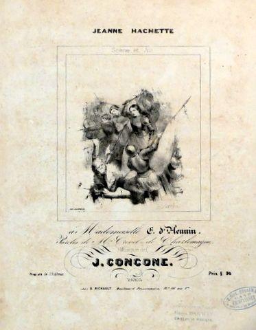 CONCONE,  GIUSEPPE: - Jeanne Hachette. Scène et air. Paroles de Crevel de Charlemagne