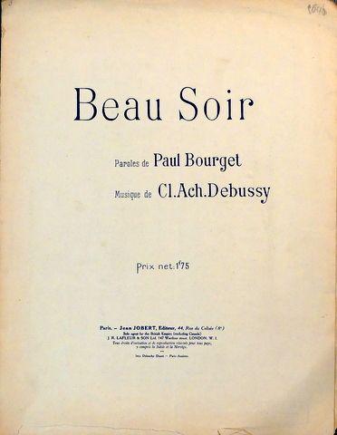 DEBUSSY,  C.: - Beau soir. Paroles de Paul Bourget