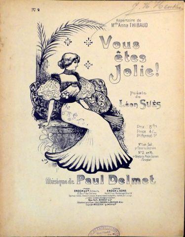 DELMET,  PAUL: - Vous êtes jolie! Poésie de Léon Suès. No. 2. en Mi (Bar. ou Mezzo-Sopr)