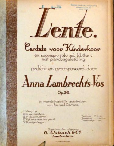 LAMBRECHTS-VOS,  ANNA: - Lente. Cantate voor kinderkoor en sopraan-solo ad libitum met pianobegeleiding. Op. 36