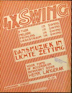LANGERAK,  HENK (BEW.): - 4xswing. Dansmuziek in lichte zetting. Voor pano of accordeon bewerkt