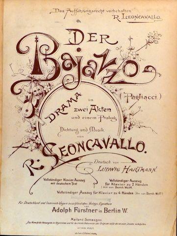 LEONCAVALLO, R.: - Der Bajazzo (Pagliacci). Drama in zwei Akten und einem Prolog. Deutsch von Ludwig Hartmann. Vollständiger Klavier-Auszug mit deutschem Text