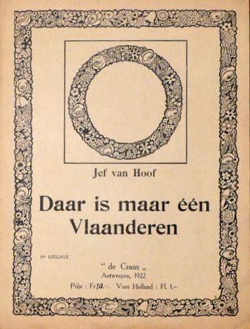 VAN HOOF, JEF: - Daar is maar één Vlaanderen. 5e uitgave. Tekst René de Clercq