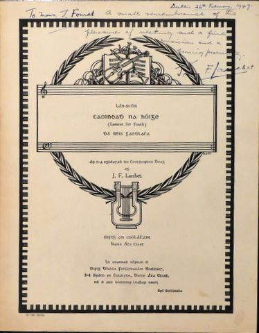 LARCHET, JOHN F.: - Caoineadh na hO´ige; Lament for Youth. Dha´ rhe´is Ghaedhlacha. Ar n-a ngle´asadh do cheolfhoirinn bheag ag J.F. Larchet. (Two Irish melodies. Arranged for Small Orchestra by J.F. Larchet).