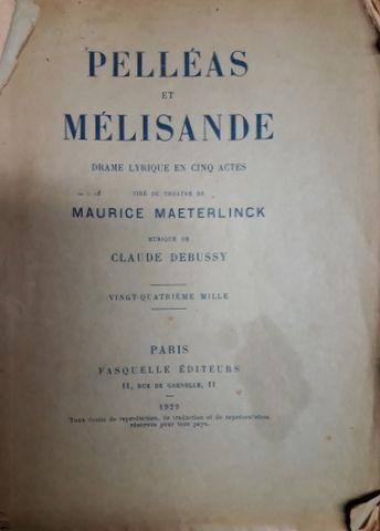 DEBUSSY, C.: - [Libretto] Pelléas et Mélisande. Vingt-Quatrième mille