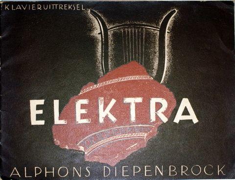DIEPENBROCK,  A.: - Elektra. Klavieruitteksel