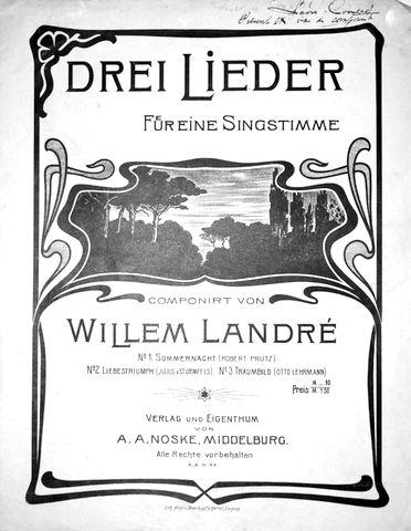 LANDRÉ,  WILLEM: - Drei Lieder fuer eine Singstimme
