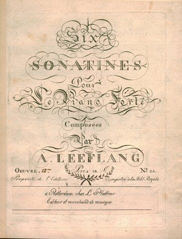 LEEFLANG, A.: - Six sonatines pour le piano-forté. Oeuvre [handschr.:] 12me