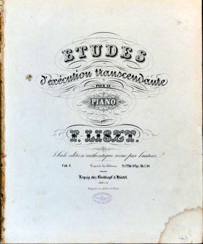 LISZT,  FRANZ: - [R 2b] Études d`exécution transcendante pour le piano. Cah I-II. Seule édition authentique revue par l`auteur