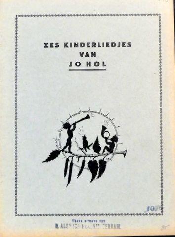 HOL,  JO: - Zes kinderliedjes
