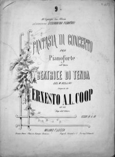 COOP,  ERNEST A.L.: - Fantasia di concerto per pianoforte sull`opera Beatrice di Tenda del M. Bellini. Op. 86