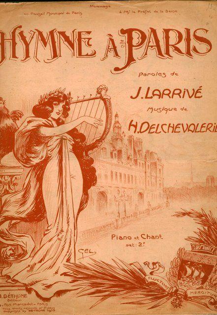 DELCHEVALERIE,  H.: - Hymne à Paris. Paroles de J. Larrivé. Piano et chant
