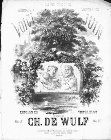 DE WULF,  CH.: - Voici Juin. Chanson. Paroles de Victor Hugo