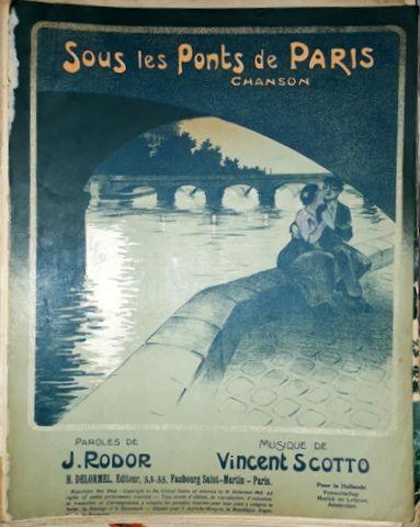 SCOTTO, VINCENT: - Sous les ponts de Paris. Chanson. Paroles de J. Rodor. Version pialo seul