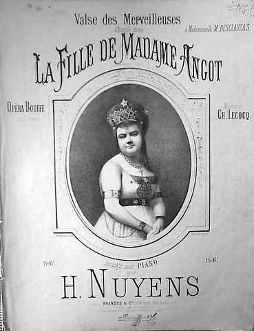 DESCLAUZAS,  MARIE: - La fille de Madame Angot. Opéra bouffe en 3 actes. Musique de Ch. Lecocq. Valse des merveilleuses. Arrangée pour piano par H. Nuyens