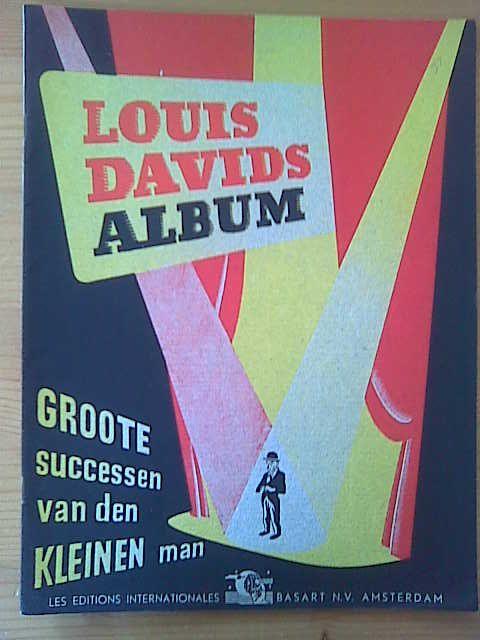 DAVIDS,  LOUIS: - Louis Davids Album. Groote successen van den kleinen man